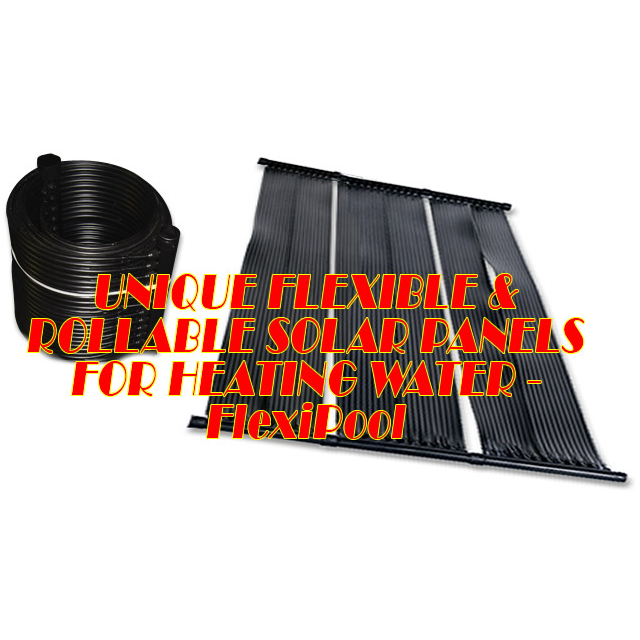 POOLS:FLEXIPOOL Flexible solar water heaters for swimming pools – TECHNICAL INSTALLATION FREE